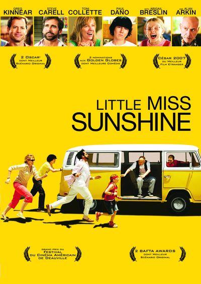 Little Miss SunshineLittle Miss Sunshine est un film américain réalisé par Jonathan Dayton et Valerie Faris, sorti en 2006. Il s'agit du premier long métrage des époux Jonathan Dayton et Valerie Faris et du premier scénario de Michael Arndt.
