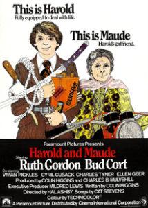 Harold and Maude Fils de riches bourgeois, dominé par une mère possessive, Harold Chasen passe son temps libre à simuler des suicides et à suivre dans son corbillard personnel les enterrements de personnes qu'il ne connaît pas. C'est ainsi qu'il rencontre Maude, une charmante vieille dame de presque 80 ans. Tous deux sympathisent aussitôt. Maude communique sa joie de vivre à Harold. Le jeune homme s'emploie à décourager les prétendantes au mariage que lui présente sa mère.